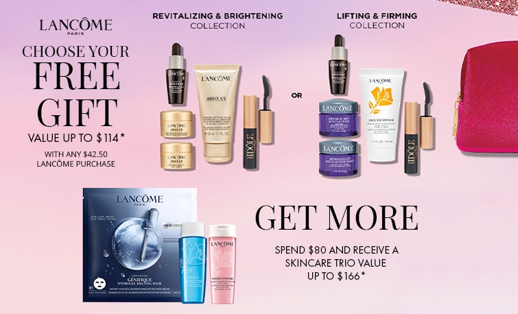 Shop Lancome and receive a free gift with any $42.50 Lancome purchase