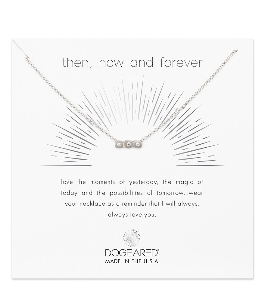 Dogeared Then Now & Forever Necklace