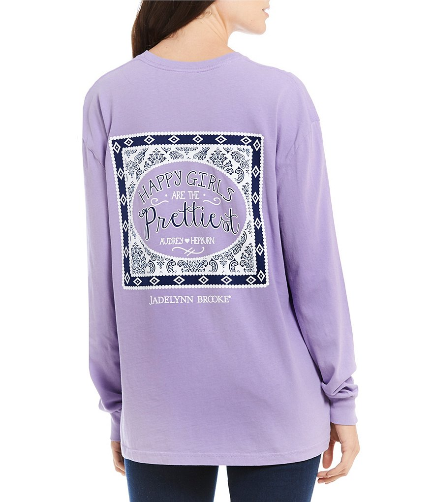 Jadelynn Brooke Happy Girls Are The Prettiest Long Sleeve Graphic Tee