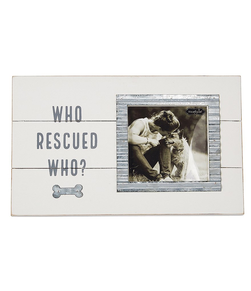 Mud Pie Mud Puppy Collection Who Rescued Who Frame | Dillards