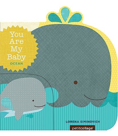 Chronicle Books You Are My Baby: Ocean Board Book