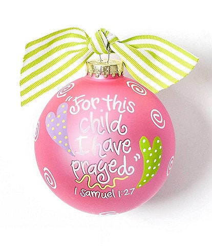 Coton Colors For This Child I Have Prayed Pink Glass Ornament