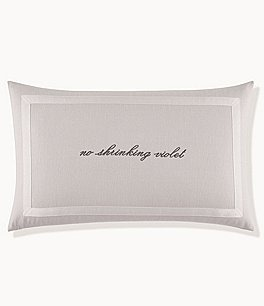 Image of kate spade new york Grosgrain Ribbon-Trimmed No Shrinking Violet Embroidered Pillow