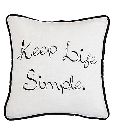 Image of HiEnd Accents Keep Life Simple Embroidered Square Pillow