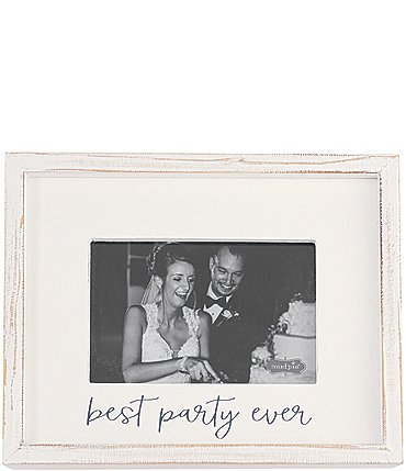 Image of Mud Pie White Washed Best Party Ever Wood Frame